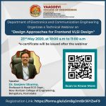 Design Approaches for Fronted VLSI Design on 23rd May